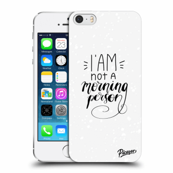 Obal pro Apple iPhone 5/5S/SE - I am not a morning person
