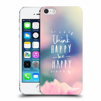Picasee silikonový průhledný obal pro Apple iPhone 5/5S/SE - Think happy be happy