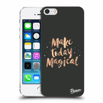 Obal pro Apple iPhone 5/5S/SE - Make today Magical