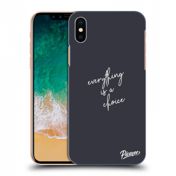 Obal pro Apple iPhone X/XS - Everything is a choice