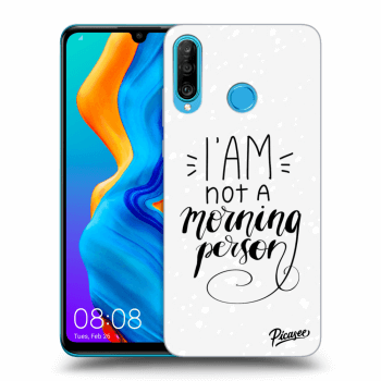 Obal pro Huawei P30 Lite - I am not a morning person