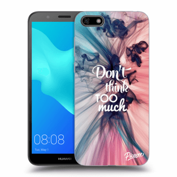 Obal pro Huawei Y5 2018 - Don't think TOO much