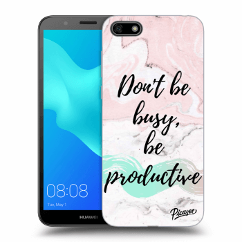 Obal pro Huawei Y5 2018 - Don't be busy, be productive