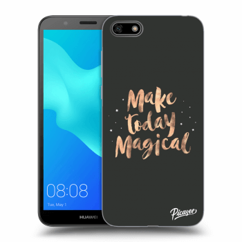 Obal pro Huawei Y5 2018 - Make today Magical