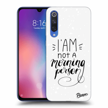 Obal pro Xiaomi Mi 9 SE - I am not a morning person