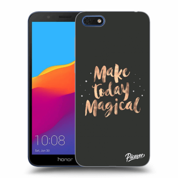 Obal pro Honor 7S - Make today Magical