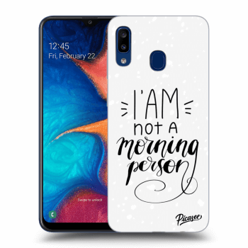 Obal pro Samsung Galaxy A20e A202F - I am not a morning person