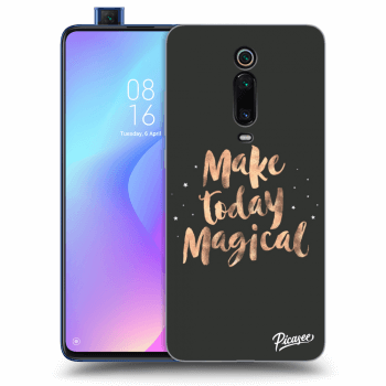 Obal pro Xiaomi Mi 9T (Pro) - Make today Magical