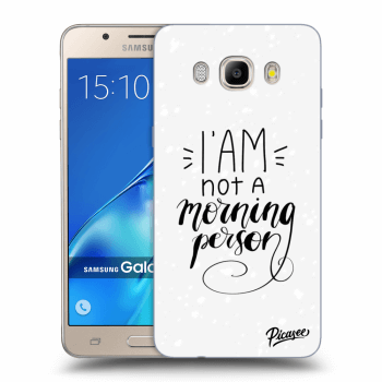 Obal pro Samsung Galaxy J5 2016 J510F - I am not a morning person
