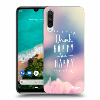 Obal pro Xiaomi Mi A3 - Think happy be happy