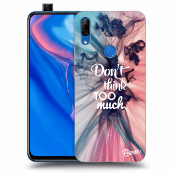 Obal pro Huawei P Smart Z - Don't think TOO much