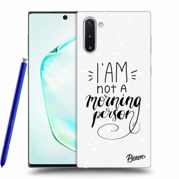 Obal pro Samsung Galaxy Note10 N970F - I am not a morning person