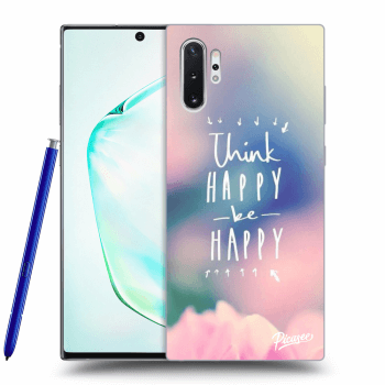 Obal pro Samsung Galaxy Note10+ N975F - Think happy be happy