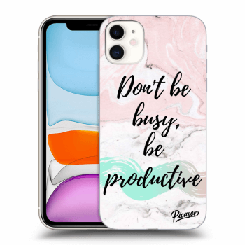 Obal pro Apple iPhone 11 - Don't be busy, be productive
