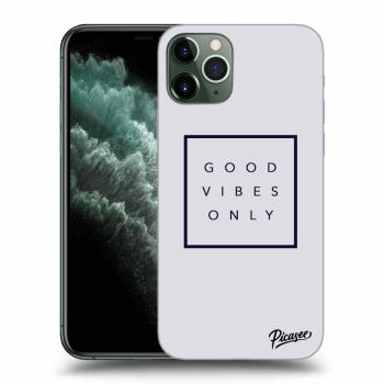 Obal pro Apple iPhone 11 Pro - Good vibes only
