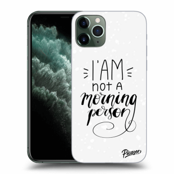 Obal pro Apple iPhone 11 Pro - I am not a morning person