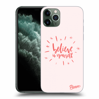 Obal pro Apple iPhone 11 Pro - Believe in yourself