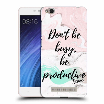 Obal pro Xiaomi Redmi 4A - Don't be busy, be productive