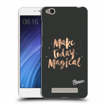 Obal pro Xiaomi Redmi 4A - Make today Magical