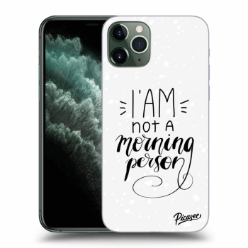 Obal pro Apple iPhone 11 Pro Max - I am not a morning person