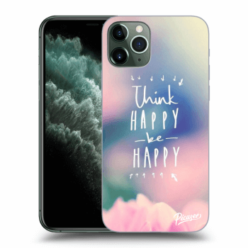 Obal pro Apple iPhone 11 Pro Max - Think happy be happy
