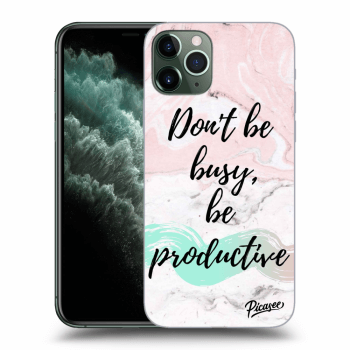 Obal pro Apple iPhone 11 Pro Max - Don't be busy, be productive