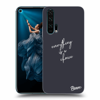 Obal pro Honor 20 Pro - Everything is a choice