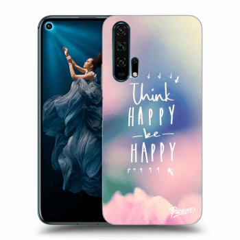 Obal pro Honor 20 Pro - Think happy be happy