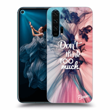 Obal pro Honor 20 Pro - Don't think TOO much