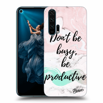 Obal pro Honor 20 Pro - Don't be busy, be productive