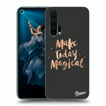 Obal pro Honor 20 Pro - Make today Magical