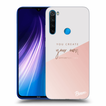 Obal pro Xiaomi Redmi Note 8 - You create your own opportunities