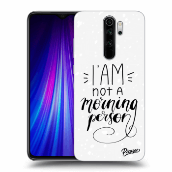 Obal pro Xiaomi Redmi Note 8 Pro - I am not a morning person