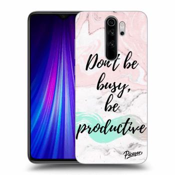 Obal pro Xiaomi Redmi Note 8 Pro - Don't be busy, be productive