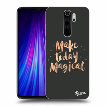Obal pro Xiaomi Redmi Note 8 Pro - Make today Magical