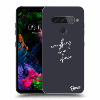 Obal pro LG G8s ThinQ - Everything is a choice