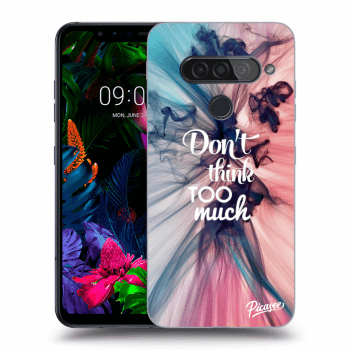 Obal pro LG G8s ThinQ - Don't think TOO much