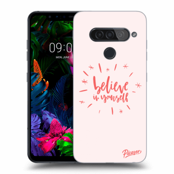 Obal pro LG G8s ThinQ - Believe in yourself