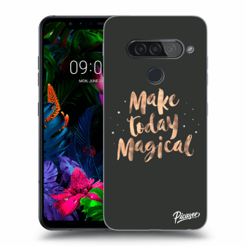 Obal pro LG G8s ThinQ - Make today Magical