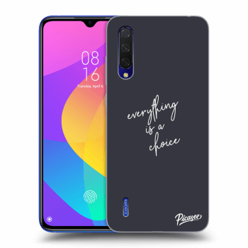 Obal pro Xiaomi Mi 9 Lite - Everything is a choice