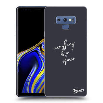 Obal pro Samsung Galaxy Note 9 N960F - Everything is a choice