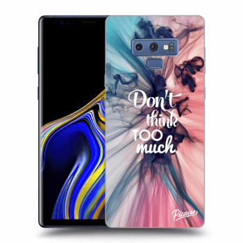 Obal pro Samsung Galaxy Note 9 N960F - Don't think TOO much