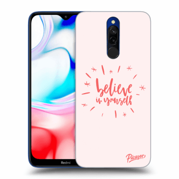 Obal pro Xiaomi Redmi 8 - Believe in yourself