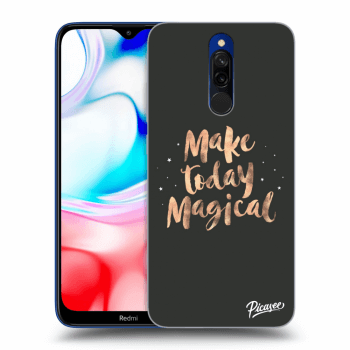 Obal pro Xiaomi Redmi 8 - Make today Magical