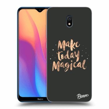 Obal pro Xiaomi Redmi 8A - Make today Magical
