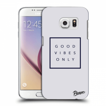 Obal pro Samsung Galaxy S7 G930F - Good vibes only