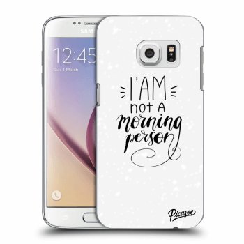 Obal pro Samsung Galaxy S7 G930F - I am not a morning person