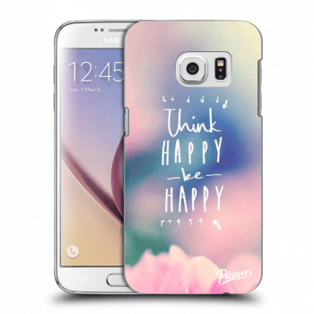 Obal pro Samsung Galaxy S7 G930F - Think happy be happy