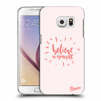 Obal pro Samsung Galaxy S7 G930F - Believe in yourself