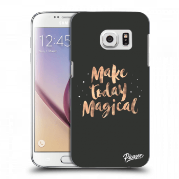 Obal pro Samsung Galaxy S7 G930F - Make today Magical